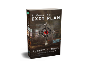 I Need an Exit Plan : Book 2